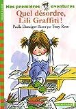 "Afficher ""Les Aventures de Lili Graffiti Quel désordre, Lili Graffiti !"""
