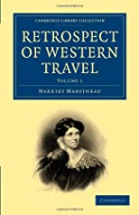 Retrospect of Western Travel (Cambridge Library Collection - Travel and Exploration)