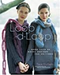 Loop-d-loop: More Than 40 Novel Knitt...