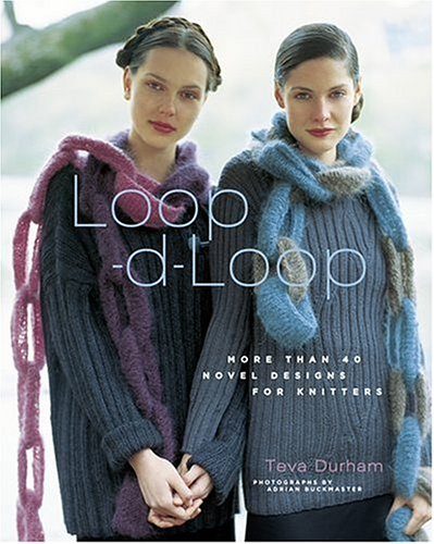 Loop-d-Loop: More Than 40 Novel Designs for Knitters (Loop D Loop compare prices)