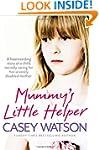 Mummy's Little Helper: The heartrendi...