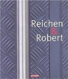 echange, troc Reichen, Robert - Reichen et Robert : Projets récents, 1993-2002