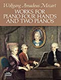 Works for Piano Four Hands and Two Pianos (Dover Music for Piano)