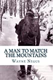 A Man to Match the Mountains: 70 Years of Trapping