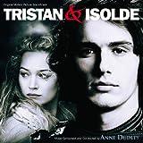 Tristan & Isolde (Original Motion Picture Soundtrack)
