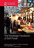 img - for The Routledge Handbook of Soft Power (Routledge International Handbooks) book / textbook / text book
