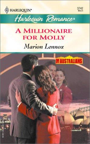 A Millionaire for Molly (The Australians), Marion Lennox