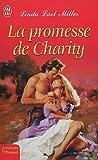echange, troc Linda-Lael Miller - La promesse de Charity