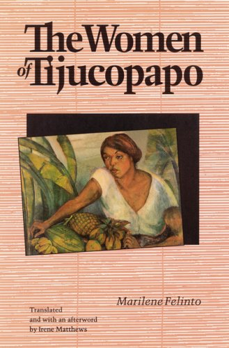The Women of Tijucopapo (Latin American Women Writers)