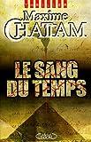 echange, troc Maxime Chattam - Le Sang du temps