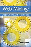 Web Mining:: Applications and Techniques