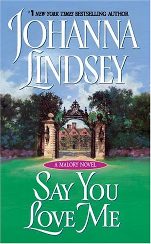 Image for Say You Love Me (Malory, No. 5)