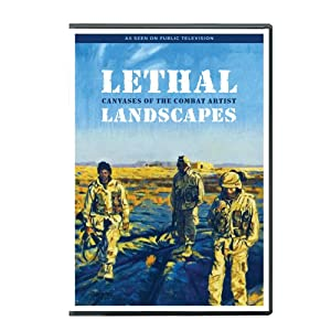 Lethal Landscapes: Canvases of the Combat Artist