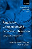 img - for Regulatory Competition and Economic Integration: Comparative Perspectives (International Economic Law) book / textbook / text book