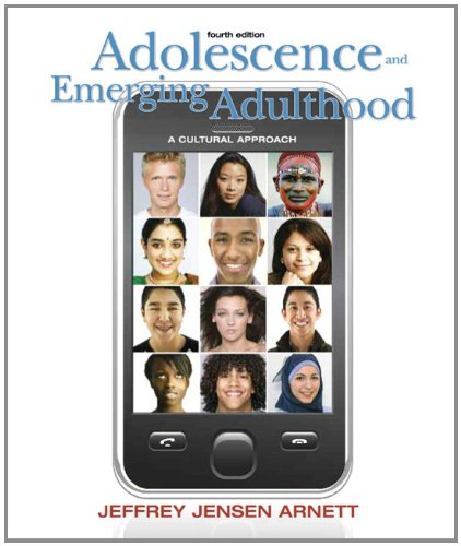 Adolescence and Emerging Adulthood: A Cultural Approach...