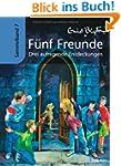 F�nf Freunde - Drei aufregende Entdec...