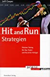 Hit and Run Strategien. Präzises Timing für Day Trader und Kurzfrist-Anleger (Börse Online edition)
