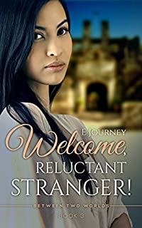 Welcome, Reluctant Stranger! by E Journey ebook deal