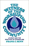 img - for The Witness of the Worshiping Community book / textbook / text book