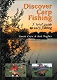 img - for Discover Carp Fishing: A Total Guide to Carp Fishing book / textbook / text book