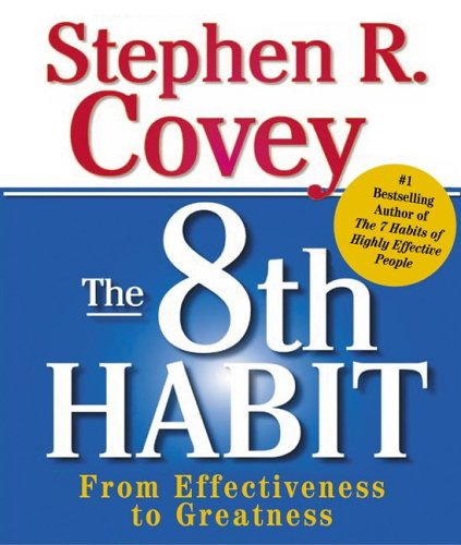 The 8th Habit: From Effectiveness to Greatness (Running Press Miniature Editions (Hardcover))