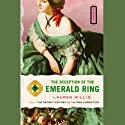 The Deception of the Emerald Ring (       UNABRIDGED) by Lauren Willig Narrated by Kate Reading