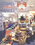img - for Stores and Retail Spaces 6 by Institute of Store Planners and Editors (2005) Hardcover book / textbook / text book