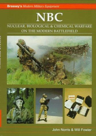 nbc-nuclear-biological-chemical-warfare-on-the-modern-battlefield-by-j-norris-1997-01-15