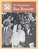 img - for The Montgomery Bus Boycott (Events That Shaped America) book / textbook / text book