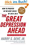 The Great Depression Ahead: How to Pr...