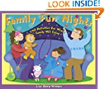 Family Fun Nights: 140 Activities the...