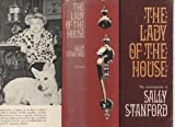img - for The Lady of the House: The Autobiography of Sally Stanford [Signed] book / textbook / text book