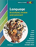 Language to Analyse, Review and Comment Student's Book (Literacy in Context) (0521805546) by O'Connor, John
