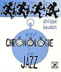 Une chronologie du jazz : et de quelq...