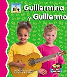 Guillermina Y Guillermo (Primeros Sonidos / First Sounds) (Spanish Edition) (1596798718) by Camarena, Cathy