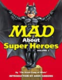 ISBN: 1401226744 - Mad about Superheroes Vol. 2