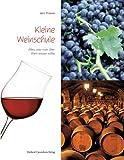 Kleine Weinschule - Jens Priewe