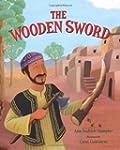 The Wooden Sword: A Jewish Folktale f...