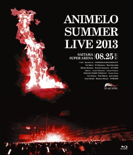 Animelo Summer Live 2013 -FLAG NINE-8.25 [Blu-ray]