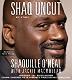 img - for Shaq Uncut: My Story   [SHAQ UNCUT 8D] [Compact Disc] book / textbook / text book