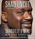 img - for Shaq Uncut: My Story   [SHAQ UNCUT 8D] [Compact Disc] book / textbook / text book