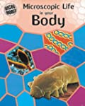 Microscopic Life in Your Body