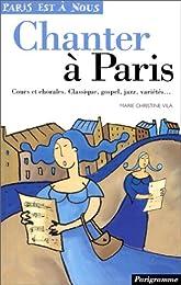 Chanter à Paris