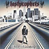 Start Somethingby Lostprophets