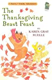 img - for The Thanksgiving Beast Feast: A Harry & Emily Adventure (A Holiday House Reader, Level 2) book / textbook / text book