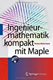 img - for Ingenieurmathematik kompakt mit Maple (German Edition) book / textbook / text book
