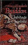 L'Héritage de Charlotte par Braddon