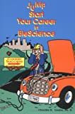 img - for Jump Start Your Career in BioScience book / textbook / text book
