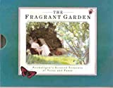 The Fragrant Garden: Penhaligon's Scented Treasury of Verse and Prose (0517589427) by Pickles, Sheila