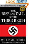 The Rise and Fall of the Third Reich:...